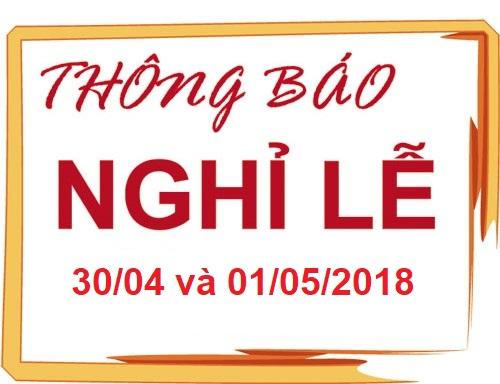 Thong bao Lich nghi le 30/4 & 1/5_2018